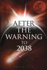 After The Warning To 2038: Catholic Prophecy Book